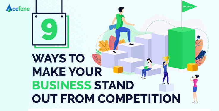 Business Stand Out from Competition.