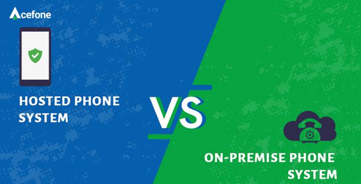 hosted vs on-premise phone system.