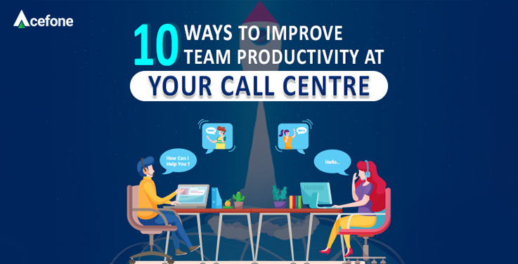 How to improve the productivity of your call centre.
