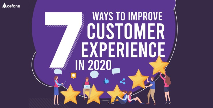 Top 7 Ways to Improve Customer Service in 2020.