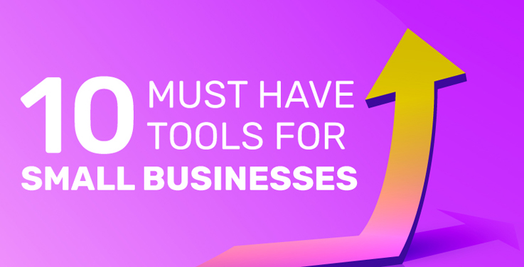 10 Must Have Tools For Small Business