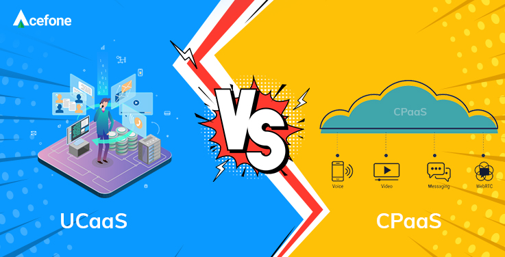 UCaaS or CPaaS? Which Is Better?