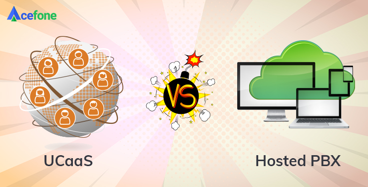 Which One Is Better? UCaaS or Hosted PBX