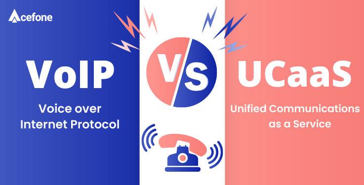 VoIP vs UCaaS