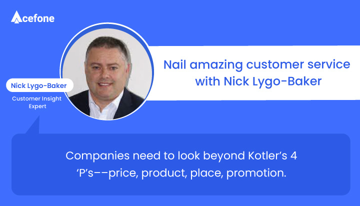 Customer Service and Insight Expert Nick Lygo